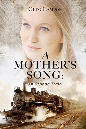 A Mother's Song: A Story of the Orphan Train