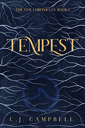 Tempest: The Veil Chronicles, Book One