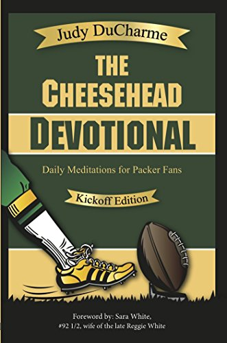 The Cheesehead Devotional - Kickoff Edition