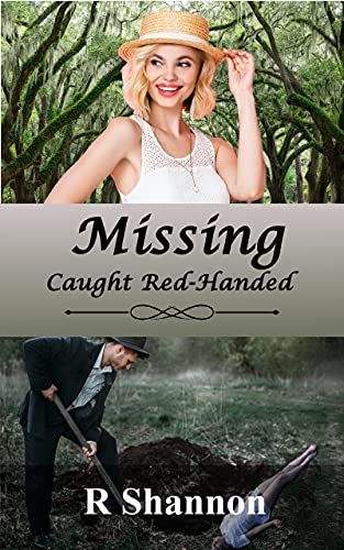 Missing - Caught Red Handed